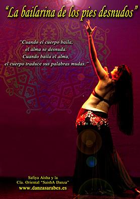 La bailarina de los pies desnudos. Safiya Aisha y Cía SaishA Danza. Danza Oriental Ciudad Real.